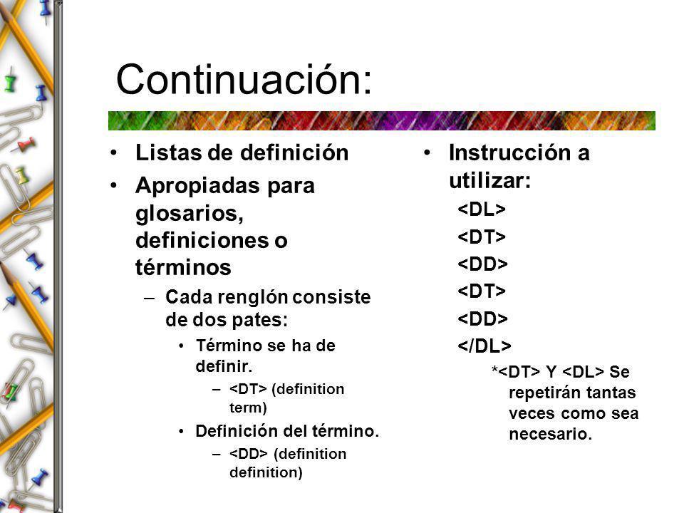 Continuación: Listas de definición