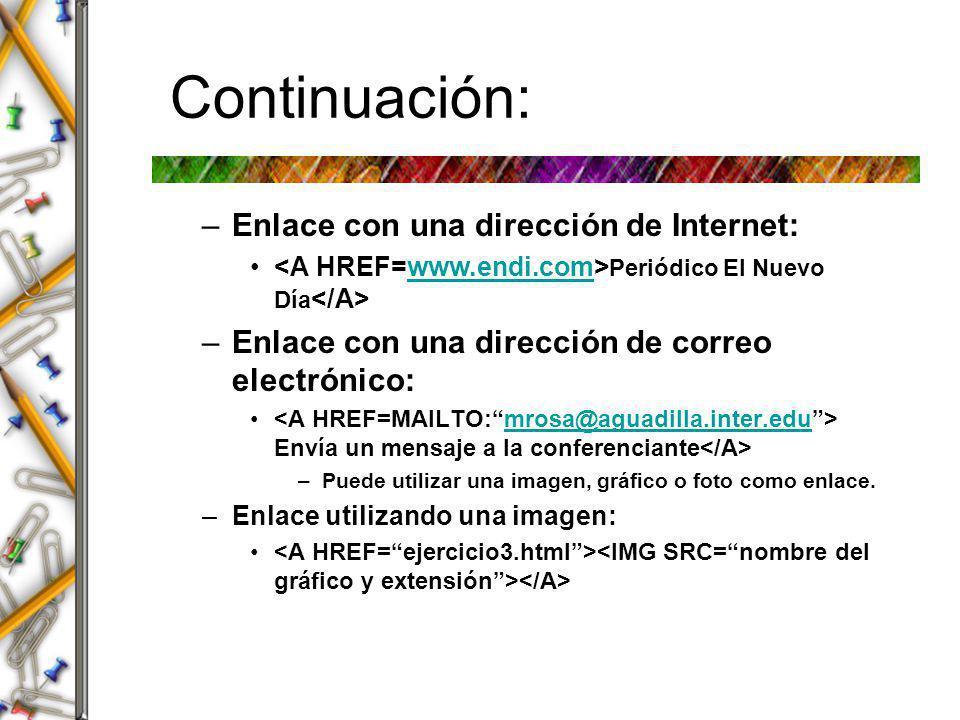 Continuación: Enlace con una dirección de Internet: