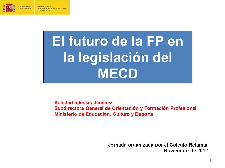 El futuro de la FP en la legislación del MECD