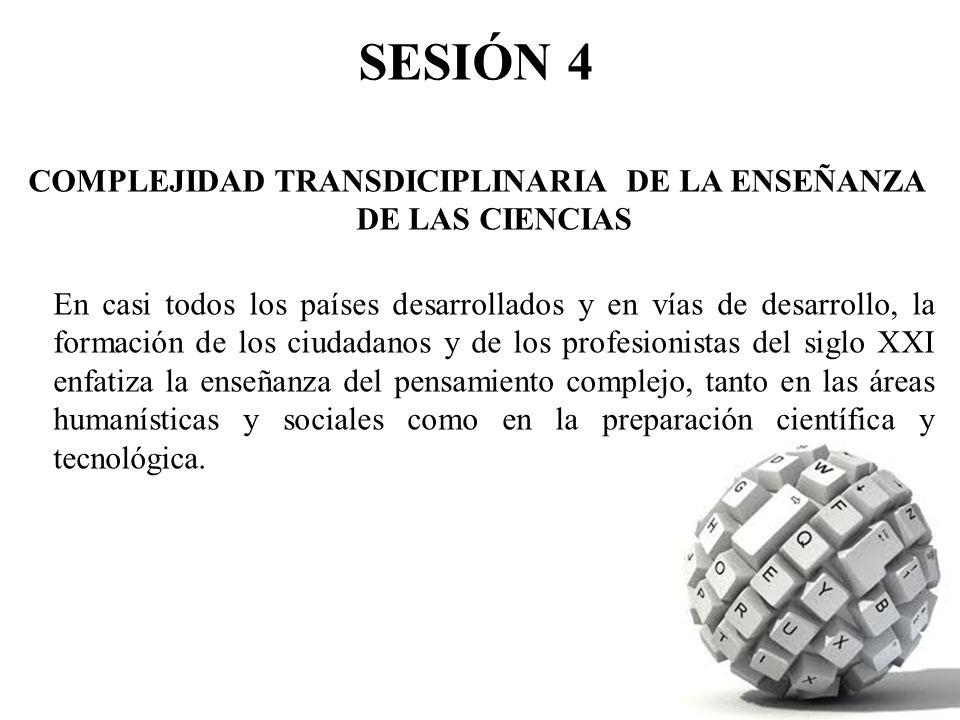 COMPLEJIDAD TRANSDICIPLINARIA DE LA ENSEÑANZA DE LAS CIENCIAS