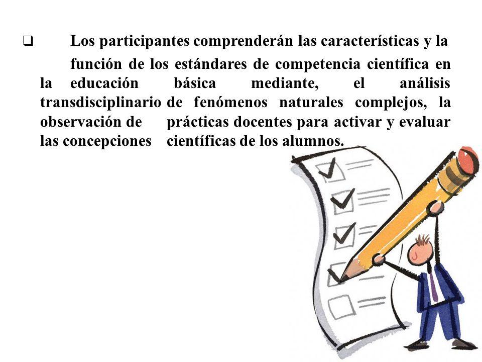 Los participantes comprenderán las características y la
