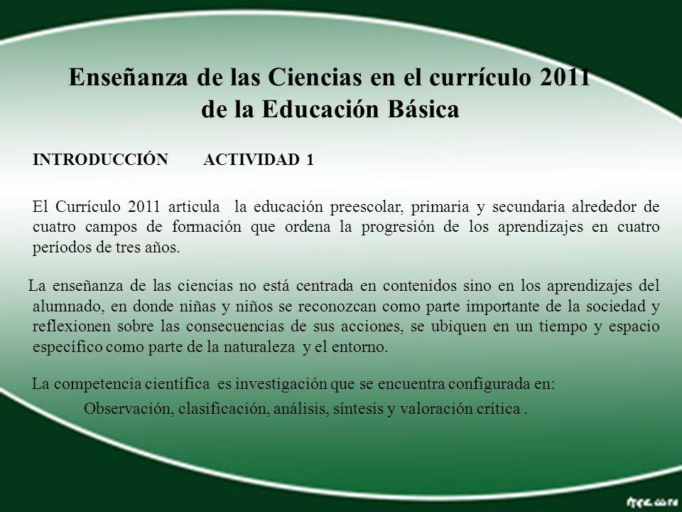 Enseñanza de las Ciencias en el currículo 2011 de la Educación Básica
