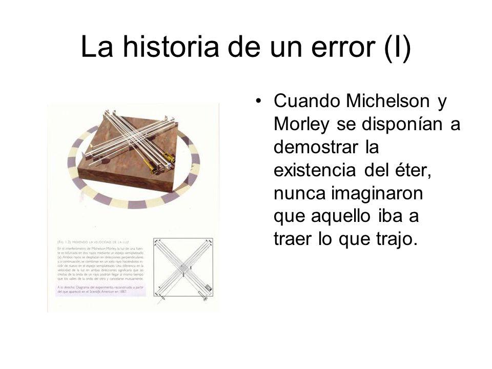 La historia de un error (I)