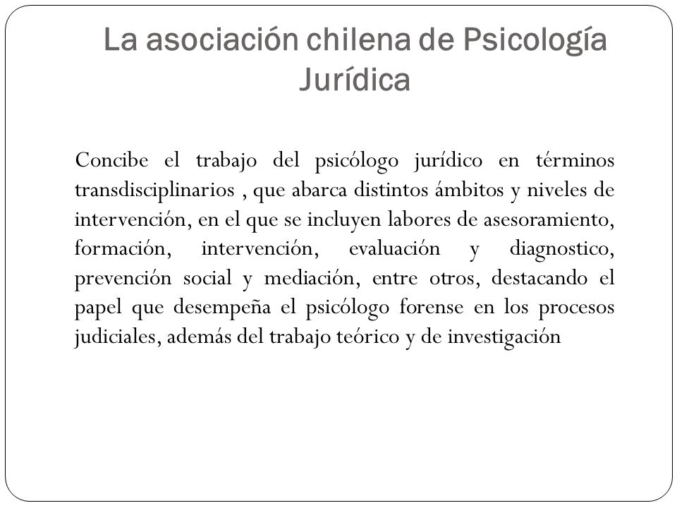 La asociación chilena de Psicología Jurídica