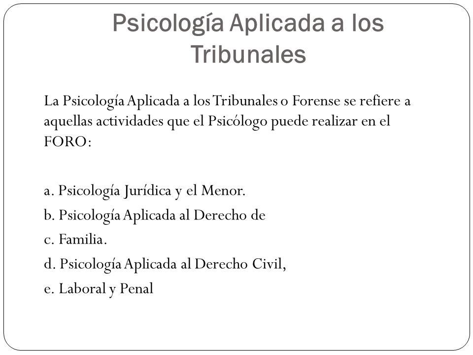 Psicología Aplicada a los Tribunales