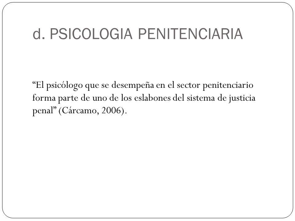 d. PSICOLOGIA PENITENCIARIA