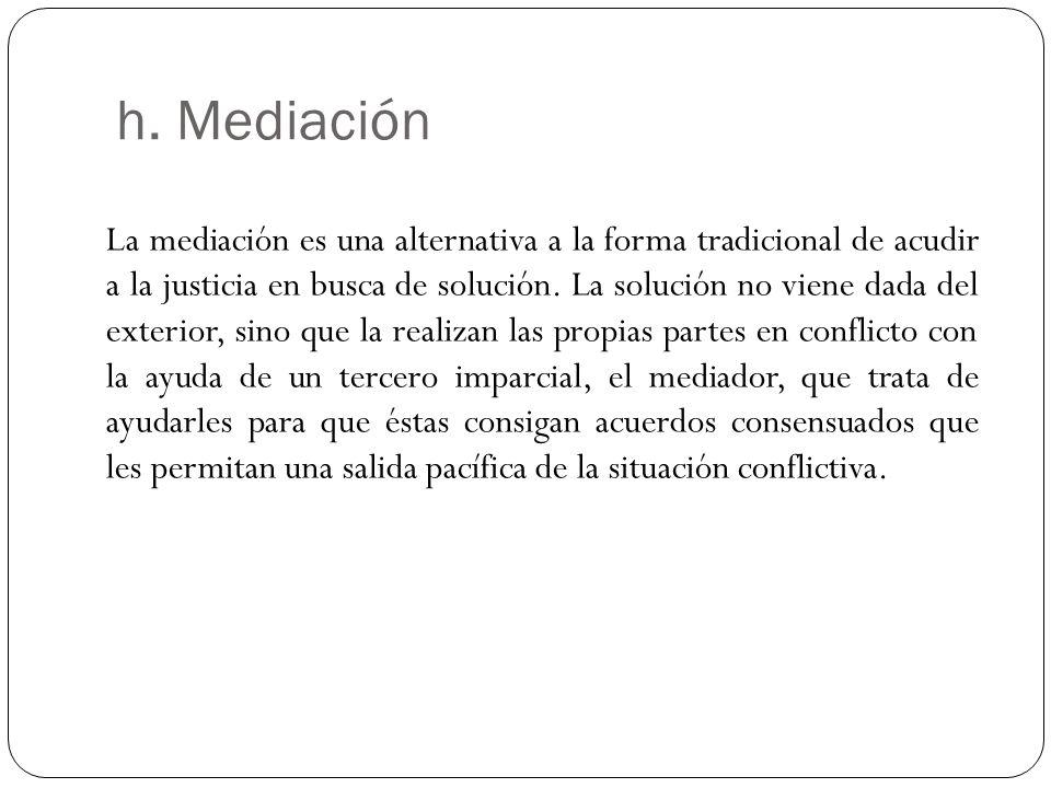 h. Mediación