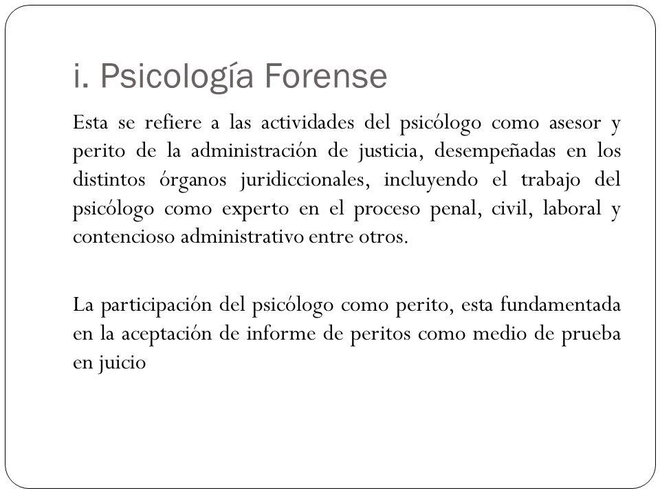 i. Psicología Forense
