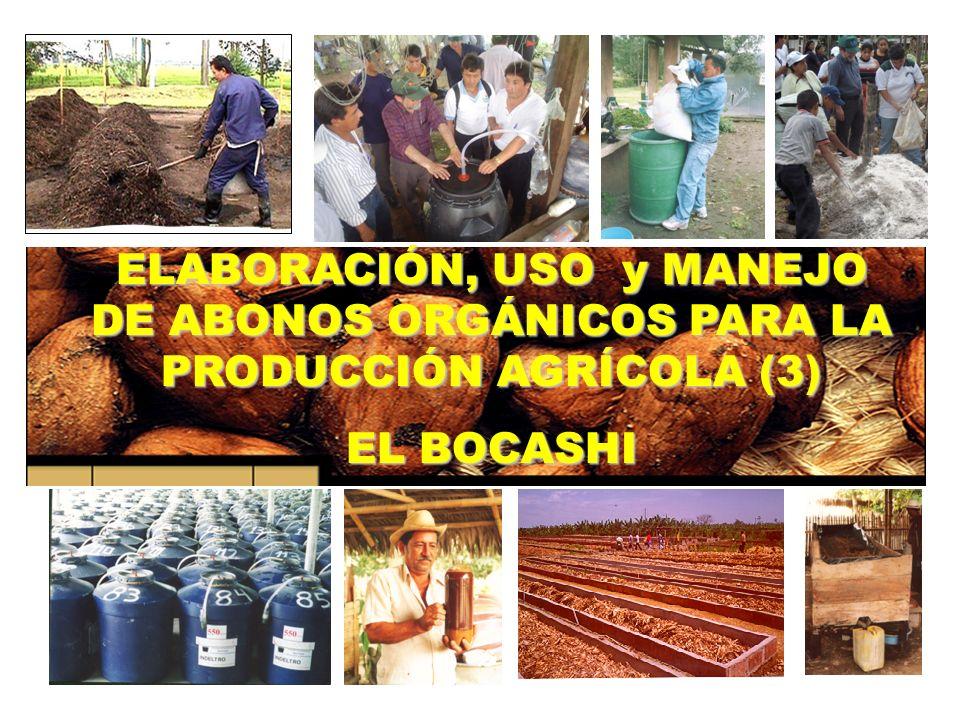 ELABORACIÓN, USO y MANEJO DE ABONOS ORGÁNICOS PARA LA PRODUCCIÓN AGRÍCOLA (3)