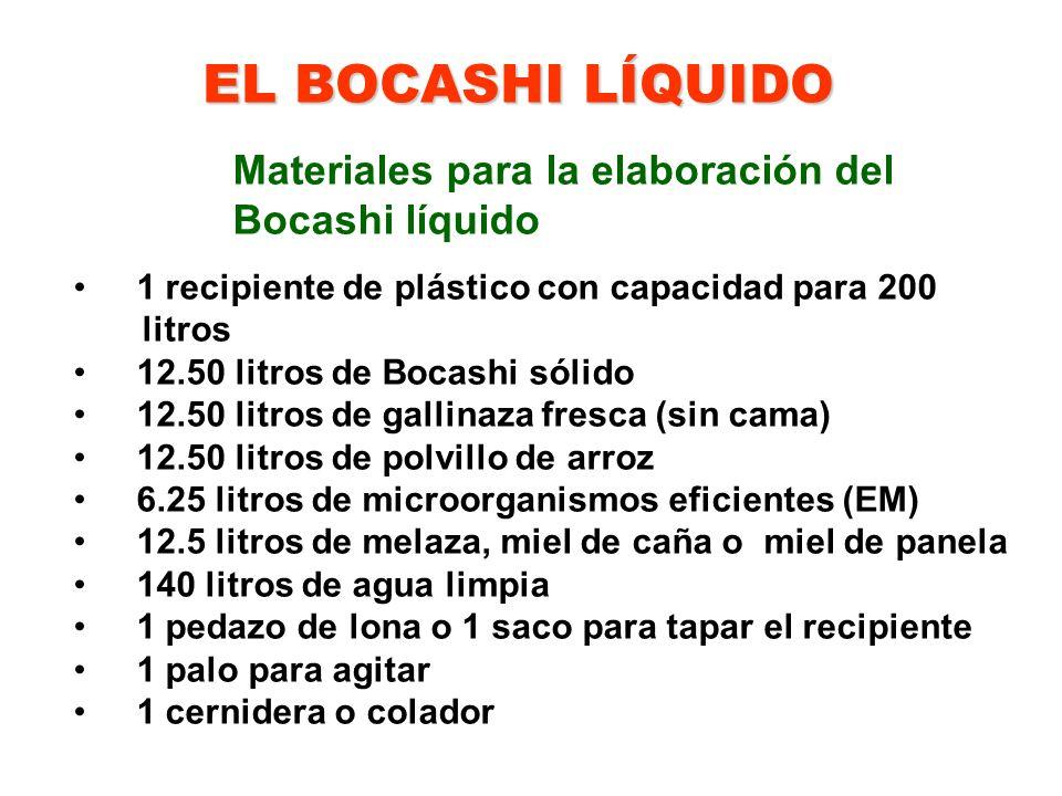 EL BOCASHI LÍQUIDO Materiales para la elaboración del Bocashi líquido