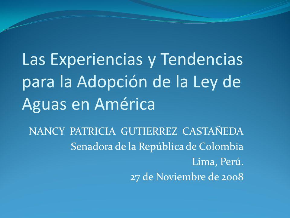 Las Experiencias y Tendencias para la Adopción de la Ley de Aguas en América