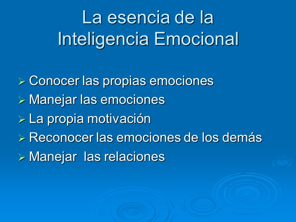 La esencia de la Inteligencia Emocional