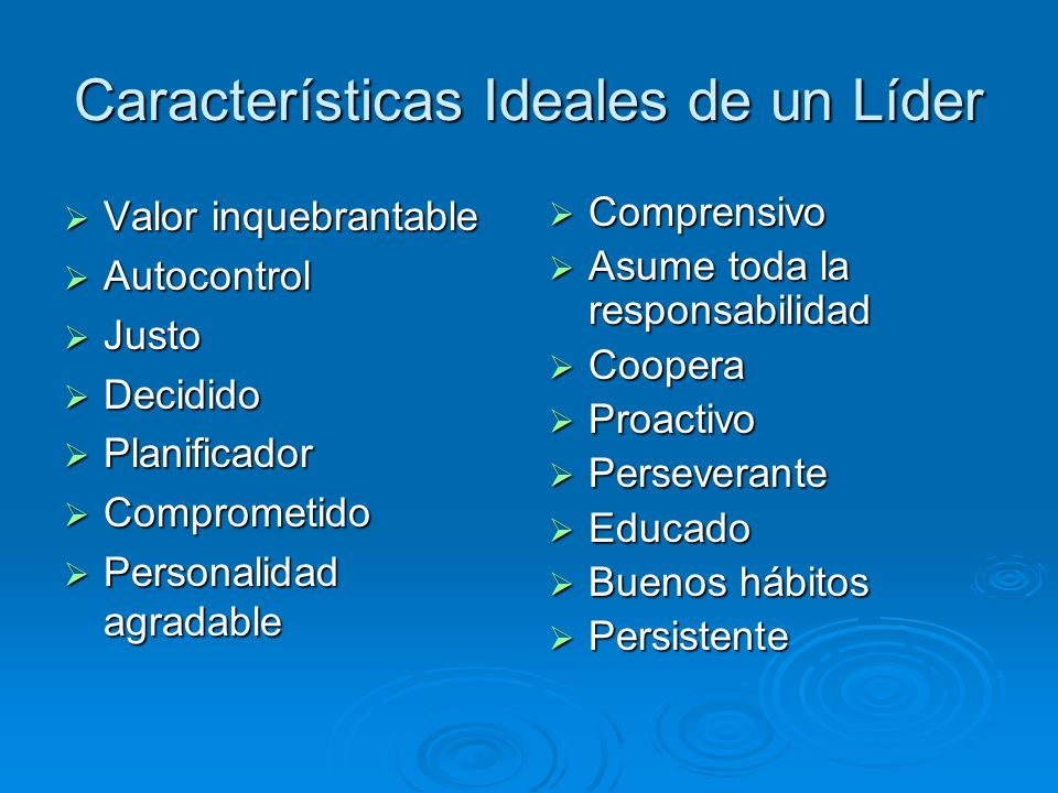 Características Ideales de un Líder