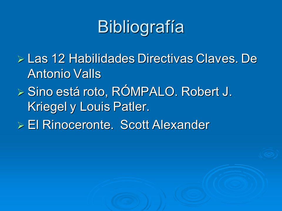 Bibliografía Las 12 Habilidades Directivas Claves. De Antonio Valls