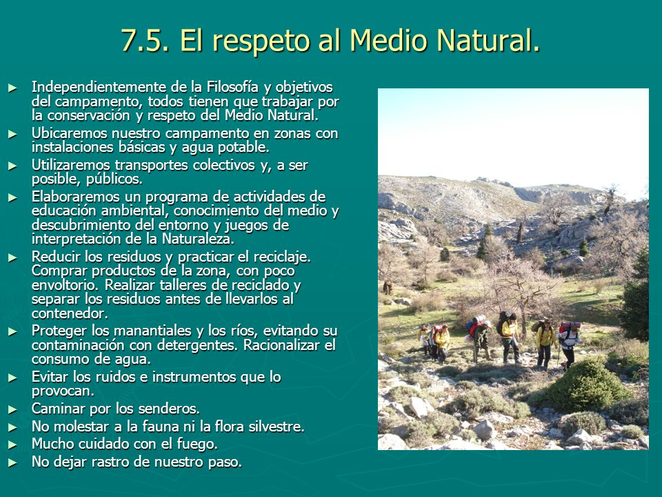 7.5. El respeto al Medio Natural.