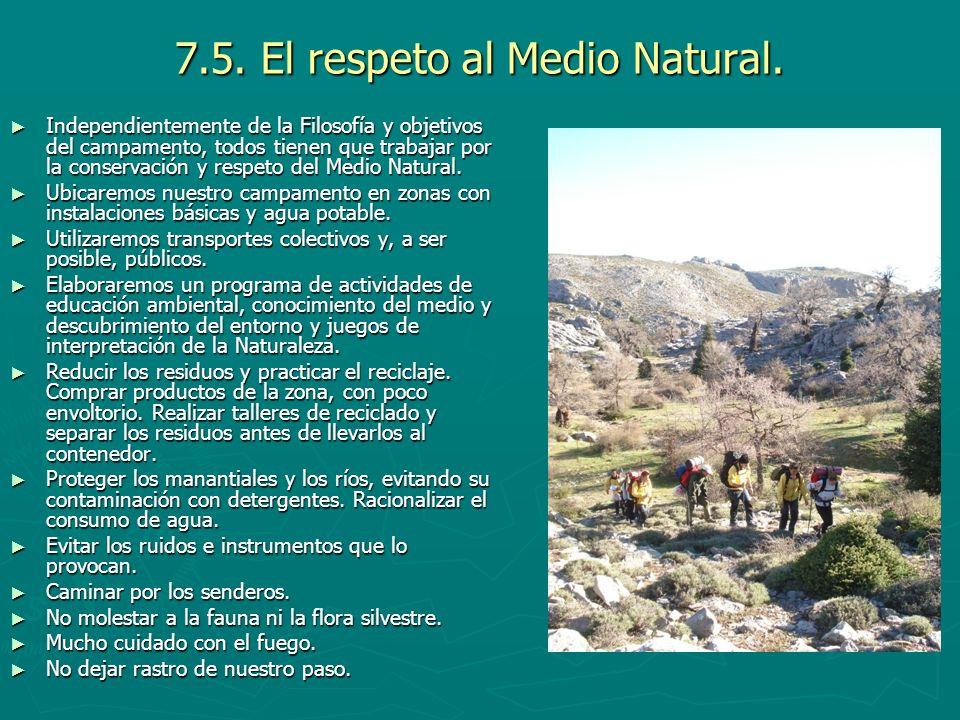 7.5. El respeto al Medio Natural.