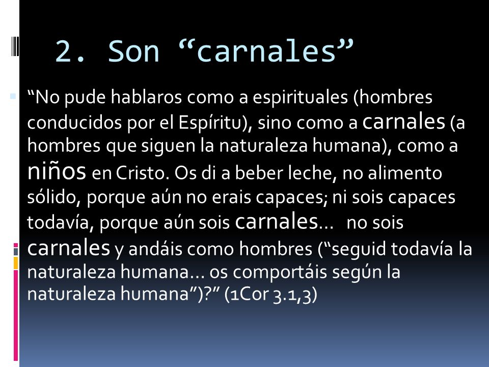 2. Son carnales