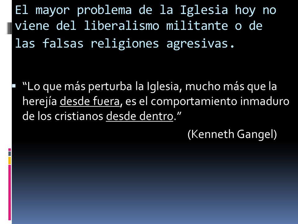 El mayor problema de la Iglesia hoy no viene del liberalismo militante o de las falsas religiones agresivas.
