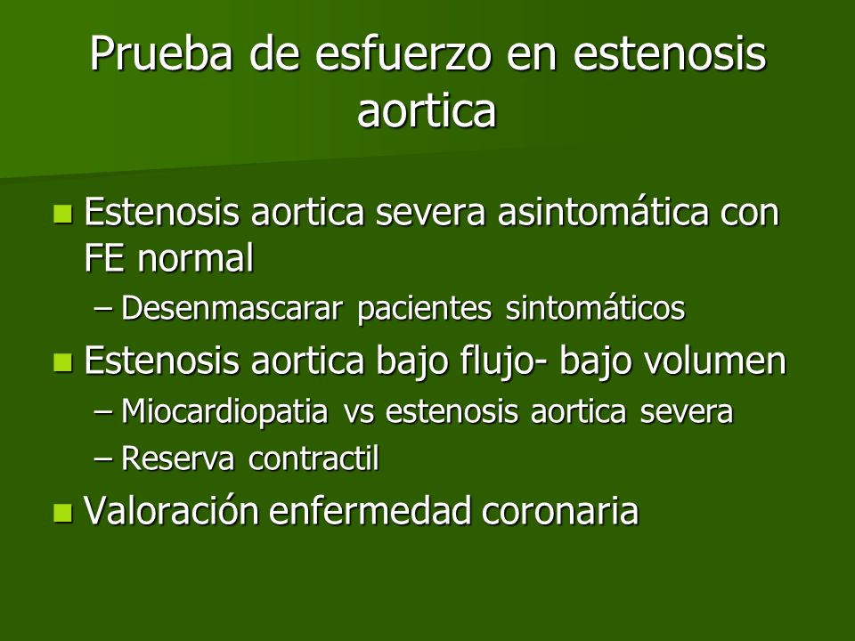 Prueba de esfuerzo en estenosis aortica