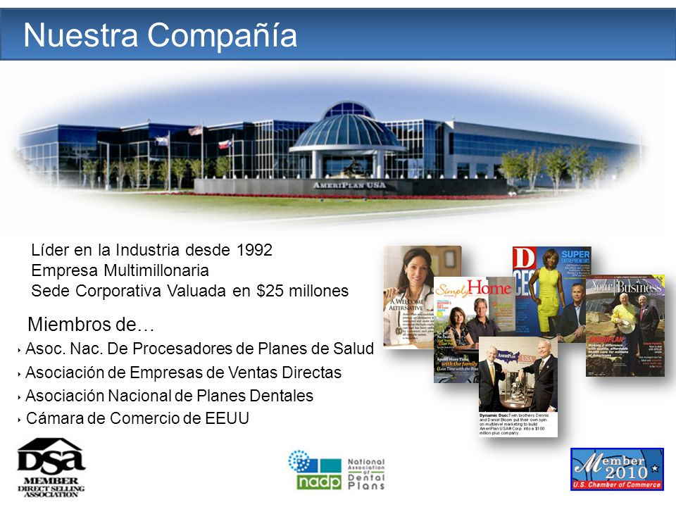 The Company Nuestra Compañía Miembros de…