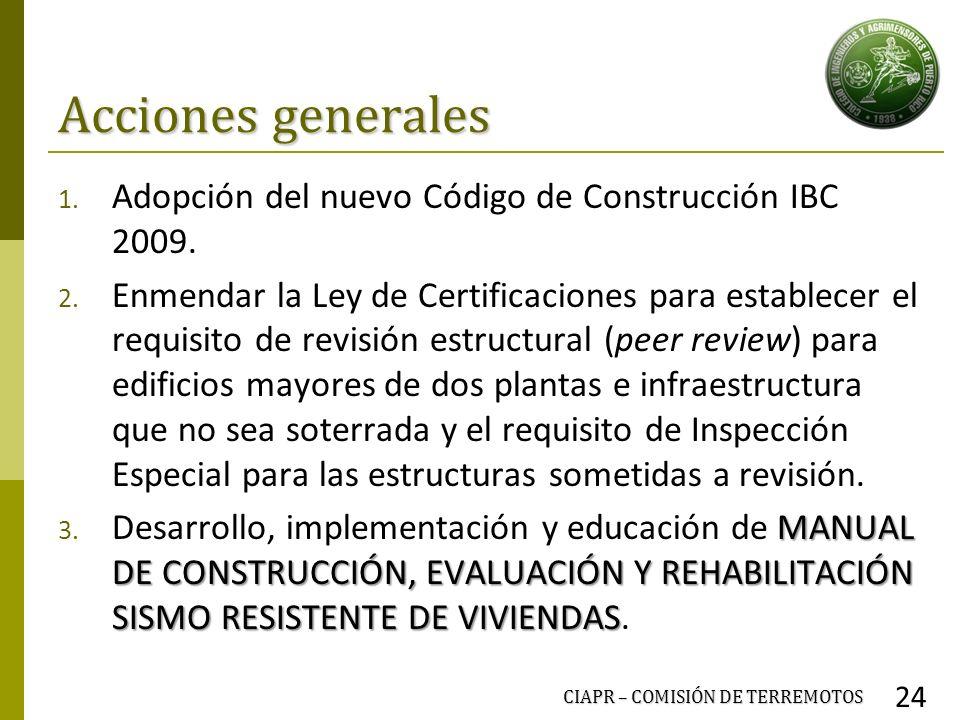 Acciones generales Adopción del nuevo Código de Construcción IBC 2009.