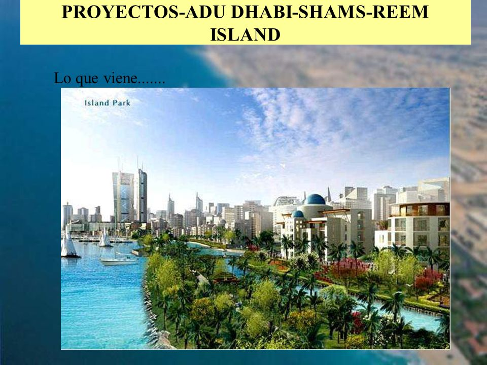 PROYECTOS-ADU DHABI-SHAMS-REEM ISLAND