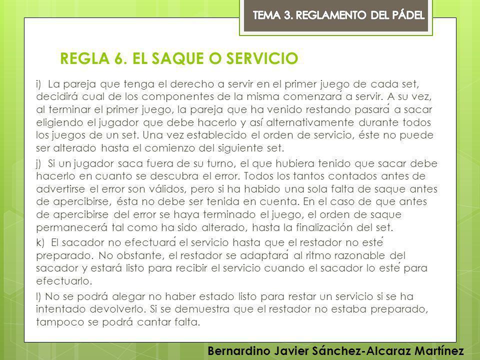 REGLA 6. EL SAQUE O SERVICIO