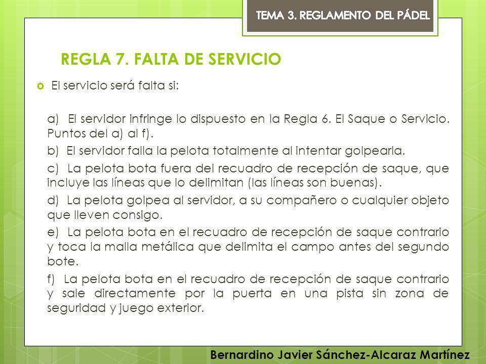 REGLA 7. FALTA DE SERVICIO