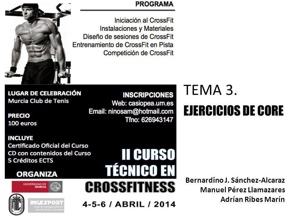 TEMA 3. EJERCICIOS DE CORE Bernardino J. Sánchez-Alcaraz