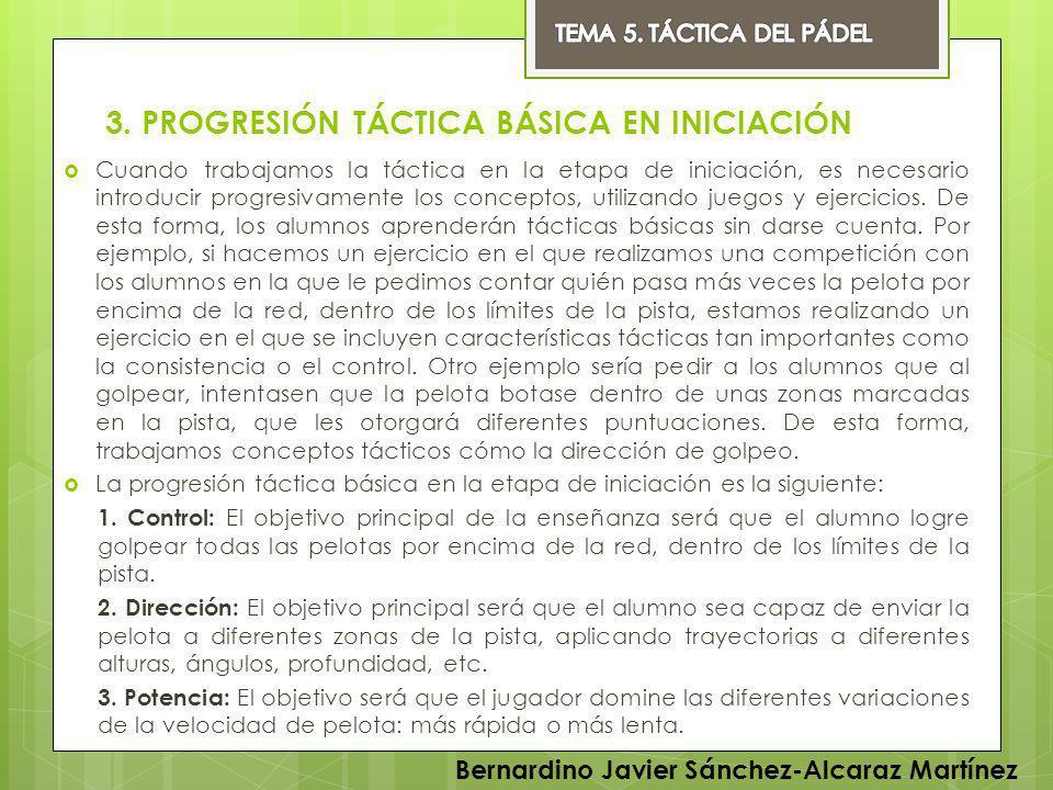 3. PROGRESIÓN TÁCTICA BÁSICA EN INICIACIÓN