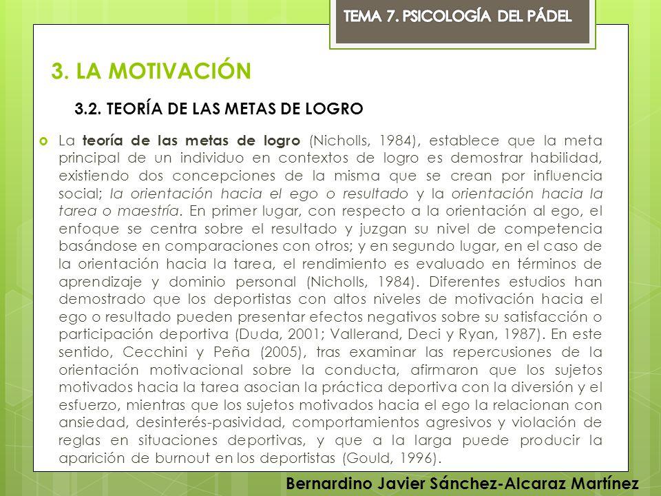 3. LA MOTIVACIÓN 3.2. TEORÍA DE LAS METAS DE LOGRO