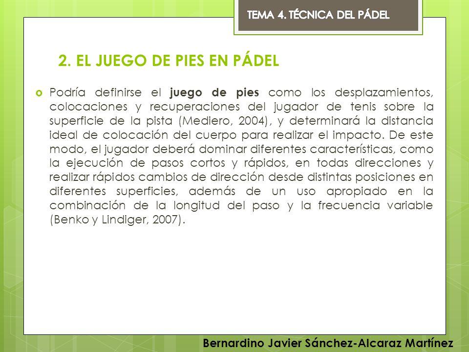 2. EL JUEGO DE PIES EN PÁDEL