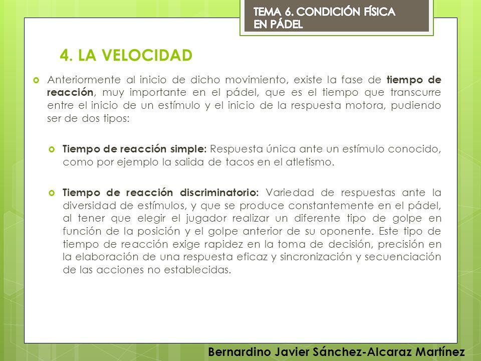 4. LA VELOCIDAD Bernardino Javier Sánchez-Alcaraz Martínez