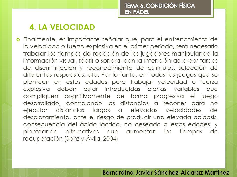 TEMA 6. CONDICIÓN FÍSICA EN PÁDEL. 4. LA VELOCIDAD.