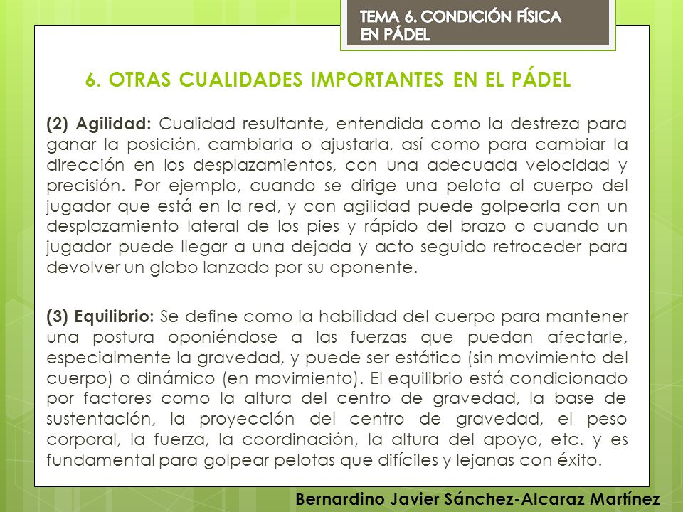 6. OTRAS CUALIDADES IMPORTANTES EN EL PÁDEL