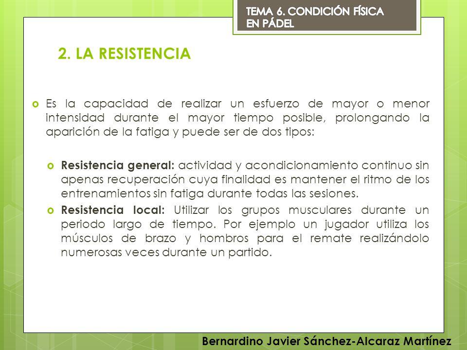 TEMA 6. CONDICIÓN FÍSICA EN PÁDEL. 2. LA RESISTENCIA.