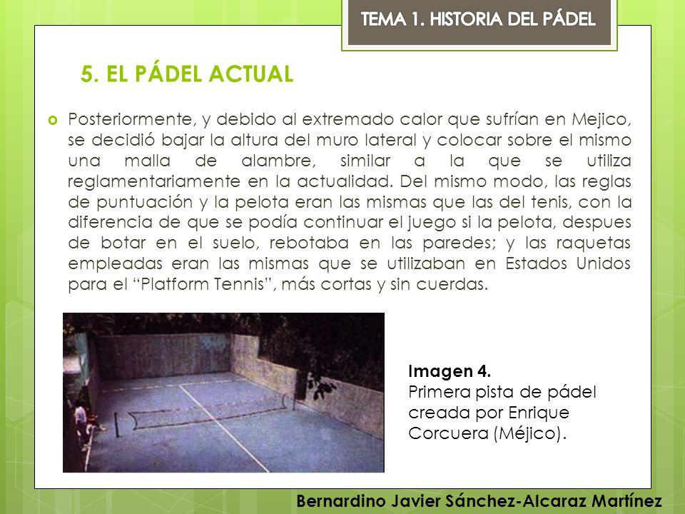 5. EL PÁDEL ACTUAL TEMA 1. HISTORIA DEL PÁDEL