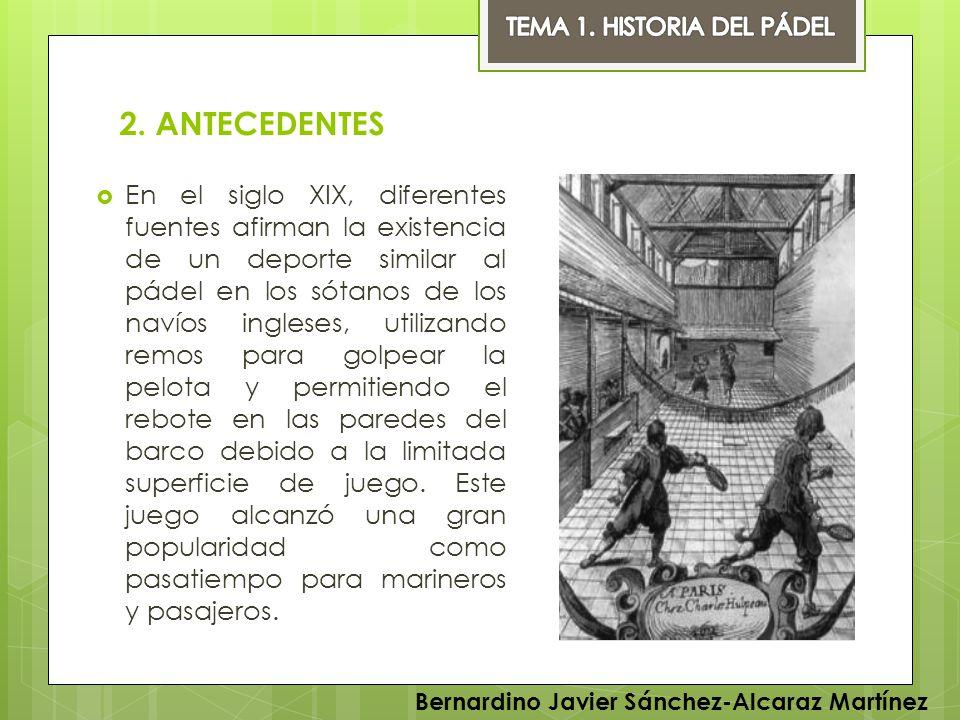 TEMA 1. HISTORIA DEL PÁDEL