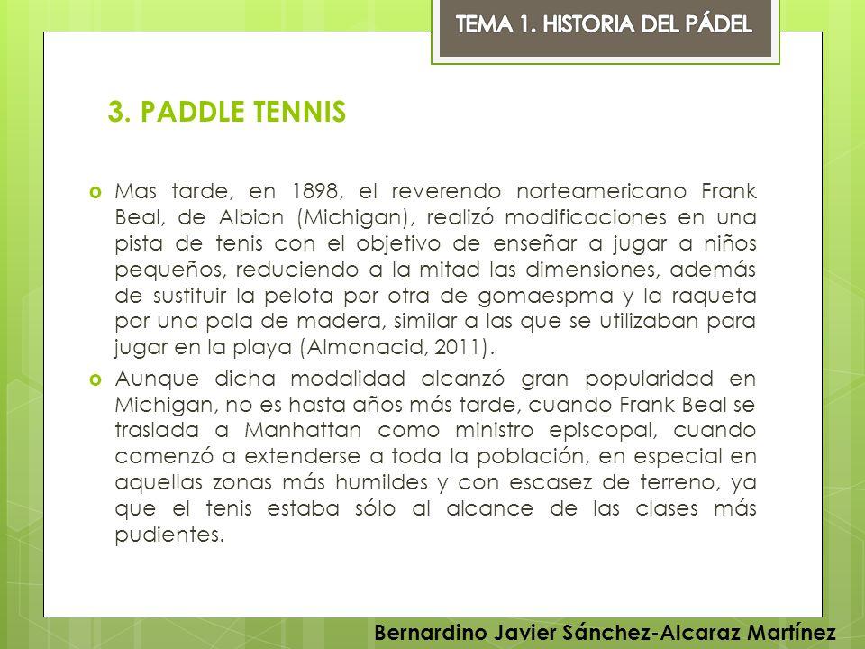 3. PADDLE TENNIS TEMA 1. HISTORIA DEL PÁDEL