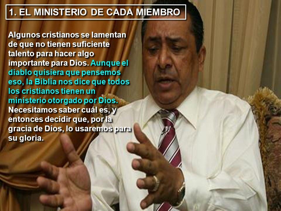1. EL MINISTERIO DE CADA MIEMBRO