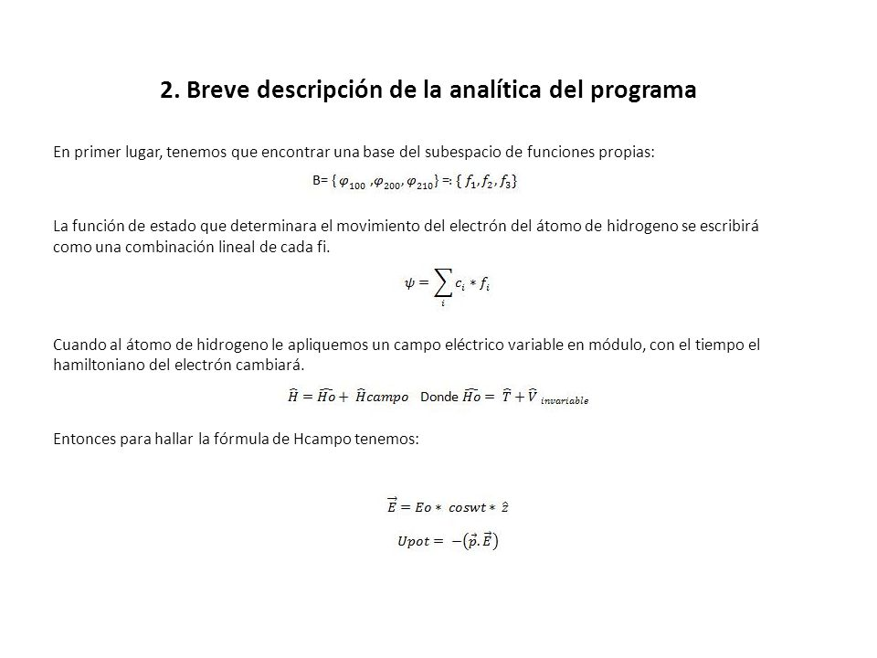 2. Breve descripción de la analítica del programa