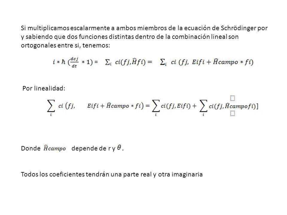 Si multiplicamos escalarmente a ambos miembros de la ecuación de Schrödinger por y sabiendo que dos funciones distintas dentro de la combinación lineal son ortogonales entre si, tenemos: