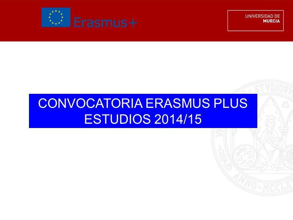 CONVOCATORIA ERASMUS PLUS ESTUDIOS 2014/15