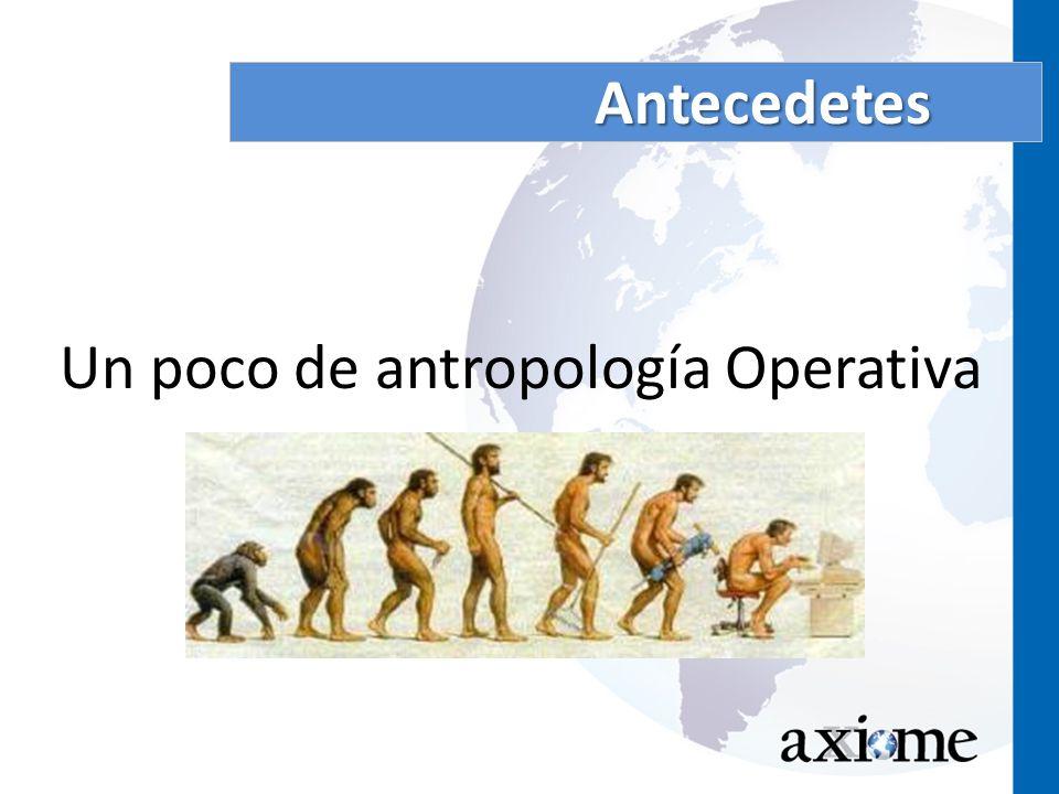 Un poco de antropología Operativa