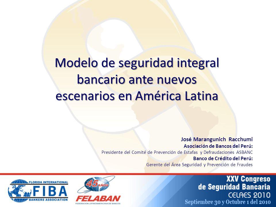 Modelo de seguridad integral bancario ante nuevos escenarios en América Latina