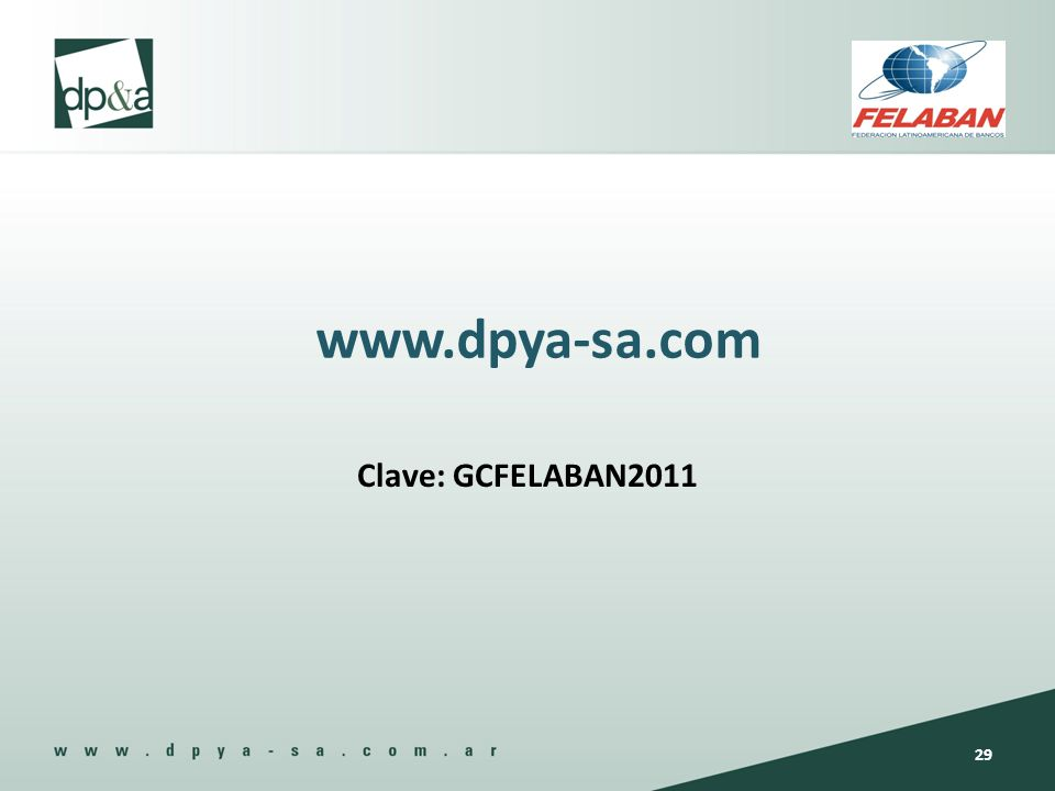 www.dpya-sa.com Clave: GCFELABAN2011
