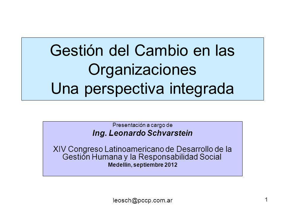 Gestión del Cambio en las Organizaciones Una perspectiva integrada