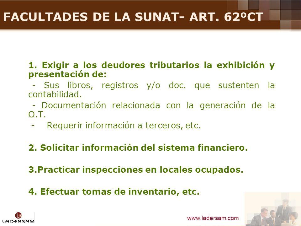 FACULTADES DE LA SUNAT- ART. 62ºCT