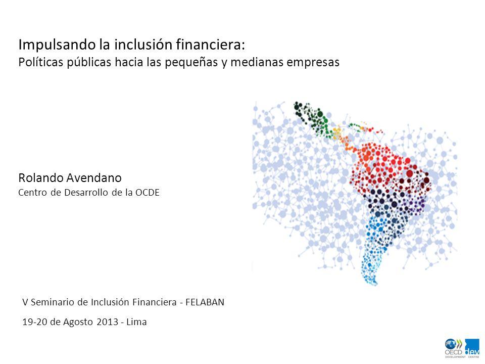 Impulsando la inclusión financiera: