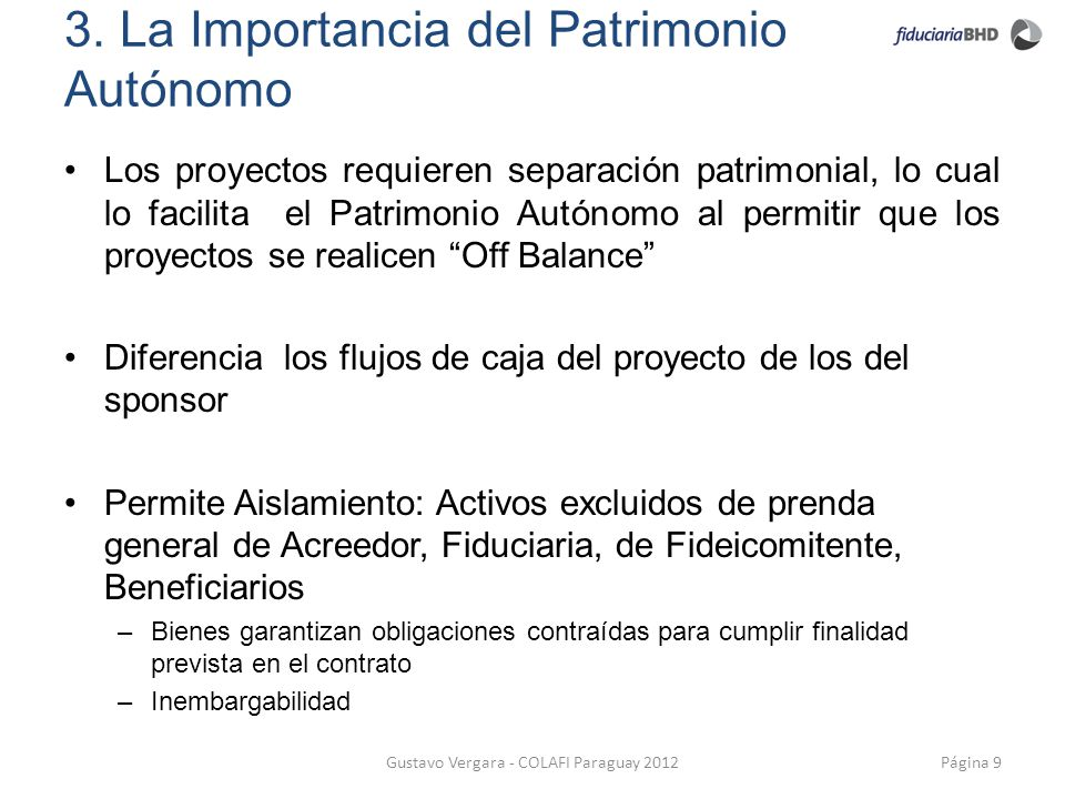3. La Importancia del Patrimonio Autónomo